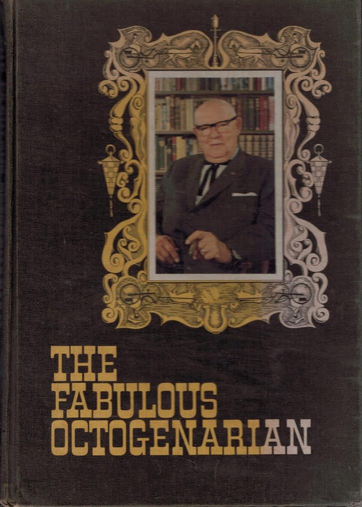 LEONHART, JAMES CHANCELLOR - The Fabulous Octogenarian: Courtney W. Shropshire, M. D