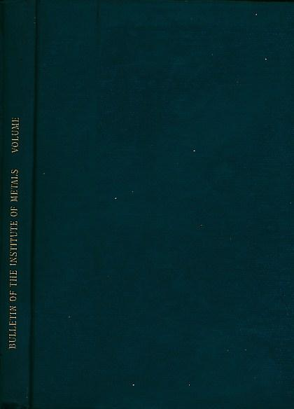 THE EDITOR - The Bulletin of the Institute of Metals. Volume 3. 1955-57