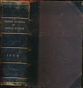 EDITOR - The British Journal of Dental Science. Volume XXVII. January - December, 1884