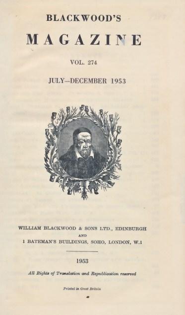 [WILLIAM BLACKWOOD] - Blackwood's Magazine: Volume 274; July - Dec 1953