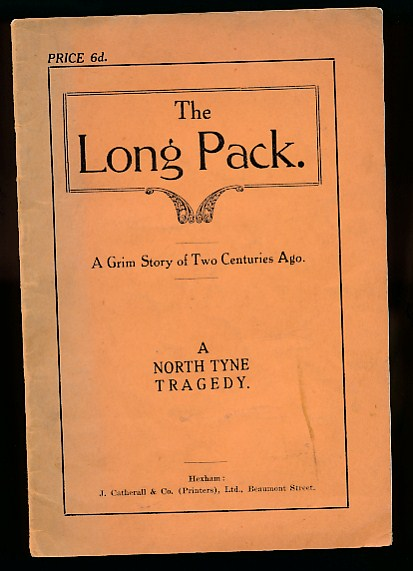 [THE ETTRICK SHEPHERD; HOGG, JAMES] - The Long Pack. A Grim Story of Two Centuries Ago