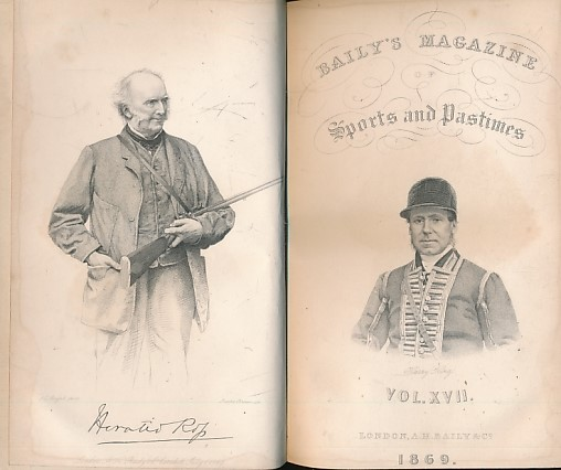 EGERTON-WARBURTON, R E; ROSS, HORATIO; &C - Baily's Magazine of Sports and Pastimes. Volume XVII. July 1869 - January 1870