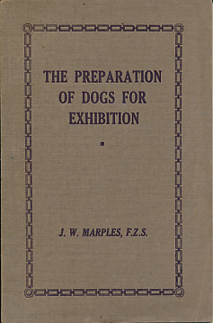 The Preparation of Dogs for Exhibition