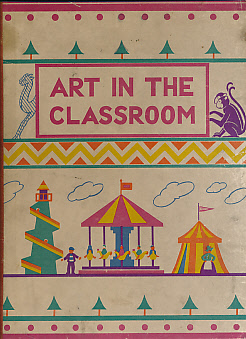 ACKROYD, WINIFRED M - Art in the Classroom