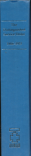 CREAGH, O'MOORE - The Distinguished Service Order 1886 - 1923