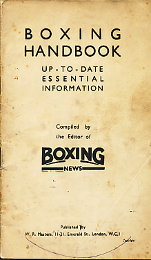 EDITOR - Boxing Handbook. Sixth Edition. Compiled by the Editor of 'Boxing News'