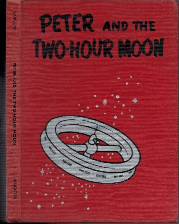 CORSON, HAZEL W - Peter and the Two-Hour Moon