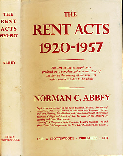 ABBEY, NORMAN C - The Rent Acts 1920 - 1957