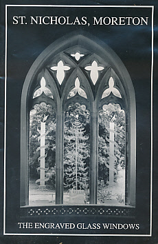 [WHISTLER, LAURENCE] - St. Nicholas, Moreton. The Stained Glass Windows