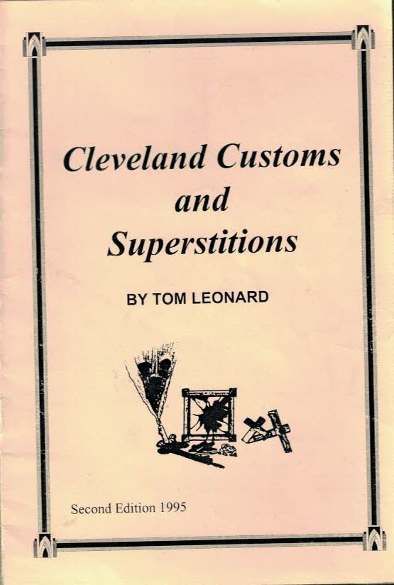 LEONARD, TOM - Cleveland Customs and Superstitions