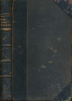 COTTERILL, THOMAS - Family Prayers. Composed Principally in Expressions Taken from the Holy Scriptures