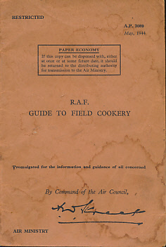 AIR COUNCIL - R.A. F. Guide to Field Cookery