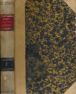 CURCI, C M - Lezioni Esegetiche E Morali Sopra I Quattro Evangeli. Volume I