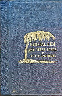 CZARNECKI, L A - General Bem and Other Poems