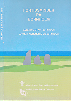 EDITOR - Fortidsminder Pa Bornholm / Altertumer Auf Bornholm / Ancient Monuments on Bornholm