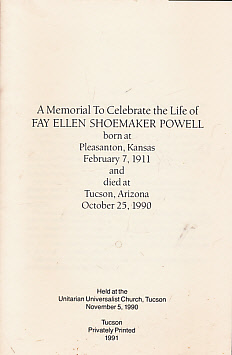 L C P [POWELL, LAWRENCE CLARK] - A Memorial to Celebrate the Life of Fay Ellen Shoemaker Powell... Held at the Unitarian Universalist Church, Tucson. November 5 1990
