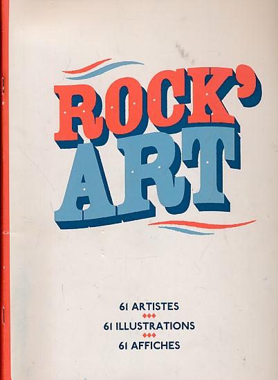 EDITOR - Rock' Art. 61 Artistes. 61 Illustrations. 61 Affiches