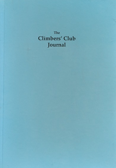 CUTHBERTSON, SMILER [ED.] - The Climbers' Club Journal. 1994. Vol. XXI. No. 3. Issue 112