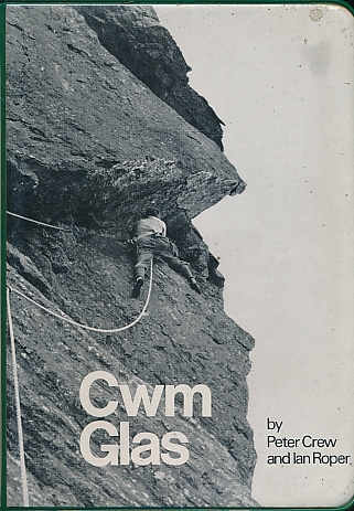 CREW, PETER, ROPER, IAN - Cwm Glas. 1971. Climbers' Club Guides to Wales