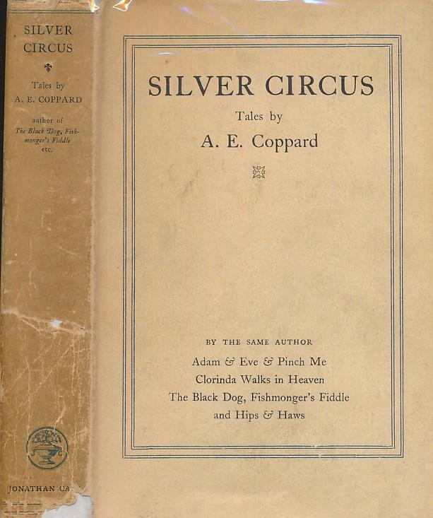 COPPARD, A E - Silver Circus
