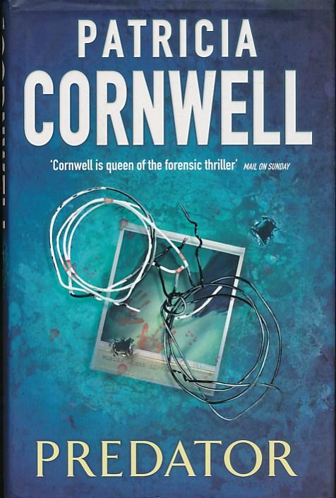 CORNWELL, PATRICIA - Predator [Scarpetta]