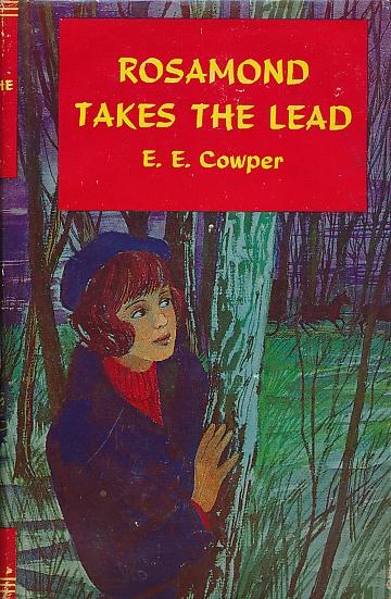 COWPER, EDITH ELISE - Rosamond Takes the Lead