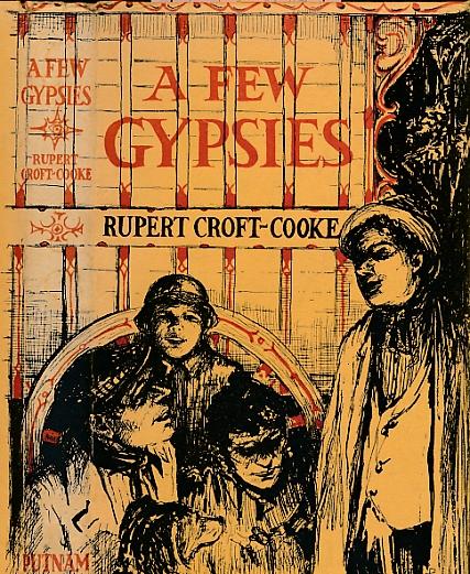 CROFT-COOKE, RUPERT; EMMERICH, PETER [ILLUS.] - A Few Gypsies