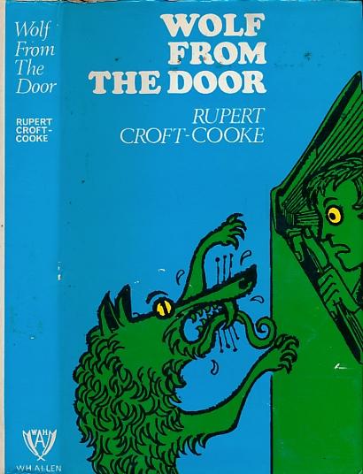 CROFT-COOKE, RUPERT - Wolf from the Door