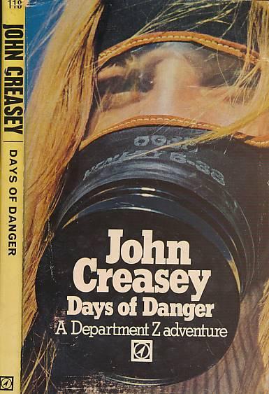 CREASEY, JOHN - Days of Danger [Department Z]