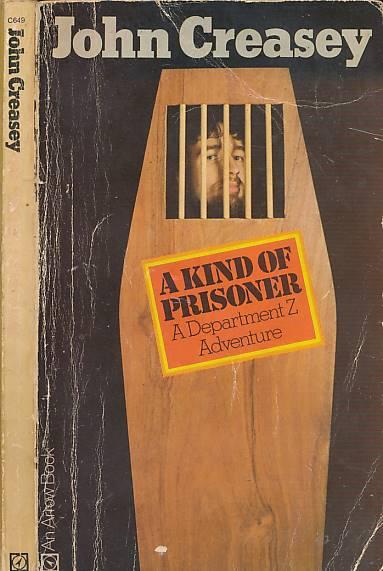 CREASEY, JOHN - A Kind of Prisoner [Department Z]