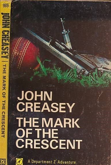 CREASEY, JOHN - The Mark of the Crescent [Department Z]