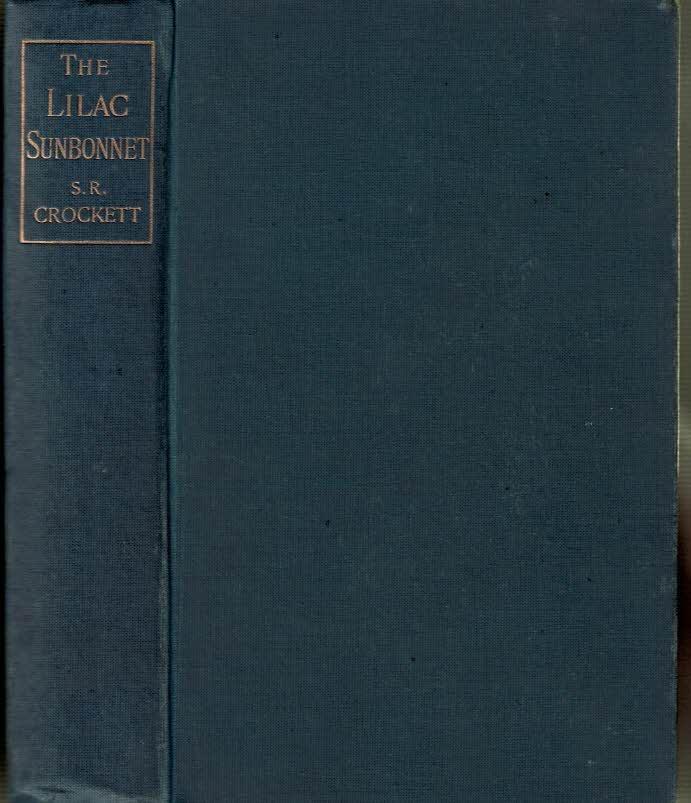 CROCKETT, S R - The Lilac Sunbonnet