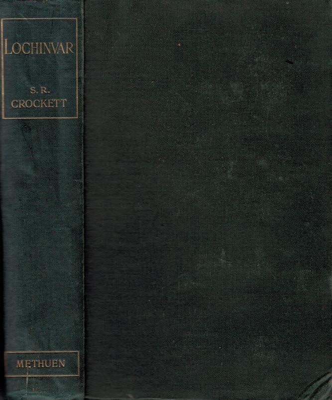 CROCKETT, S R; RICHARDS, FRANK [ILLUS.] - Lochinvar