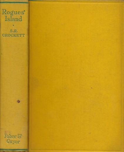 CROCKETT, S R - Rogue's Island