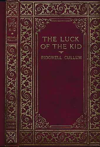CULLUM, RIDGWELL - The Luck of the Kid