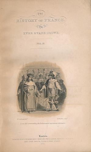 CROWE, EYRE EVANS; LARDNER, DIONYSIUS [ED.] - The History of France, Volume II. The Cabinet Cyclopaedia
