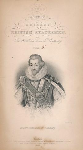 COURTENAY, THOMAS PEREGRINE; LARDNER, DIONYSIUS [ED.] - Robert Cecil and the Earl of Danby. Eminent British Statesmen, Volume V. The Cabinet Cyclopaedia