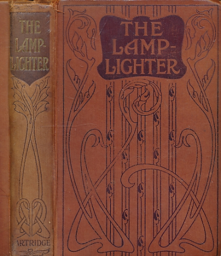 CUMMINS, MARIA SUSANNA - The Lamplighter. Partridge Edition