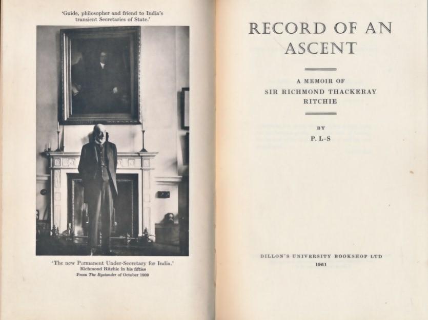 P. L-S - Record of an Ascent; a Memoir of Sir Richmond Thackeray Ritchie