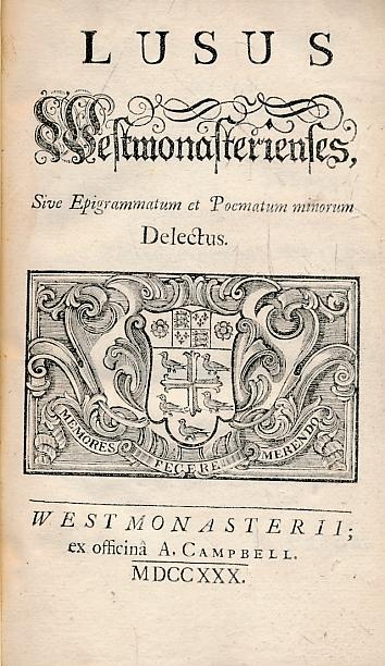 ROBERT, PRIOR - Lusus Westmonasterienses, Sive Epigrammatum Et Poematum Minorum Delectus