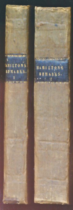 HAMILTON, ROBERT - Remarks on Hydrophobia; or the Disease Produced by the Bite of a Mad Dog, or Other Rabid Animal. 2 Volume Set