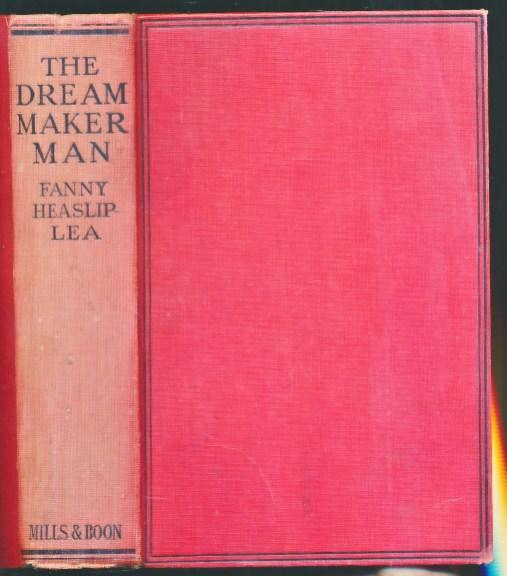 LEA, FANNY HEASLIP - The Dream-Maker Man