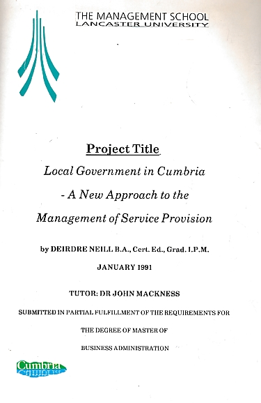 NEILL, DIERDRE - Local Government in Cumbria - a New Approach to the Management of Service Provisions