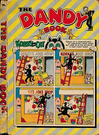 CRIGHTON, JAMES; &C - The Dandy Book: Annual 1956