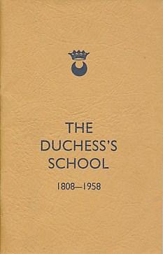 LITTLEJOHN, ANNE - The Duchess's School 1808 - 1958 [Alnwick]