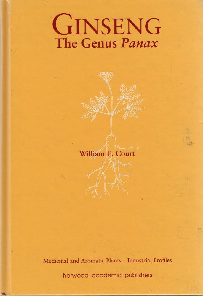 COURT, WILLIAM E - Ginseng. The Genus Panax