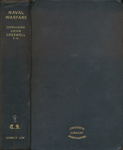 CRESWELL, JOHN - Naval Warfare: An Introductory Study