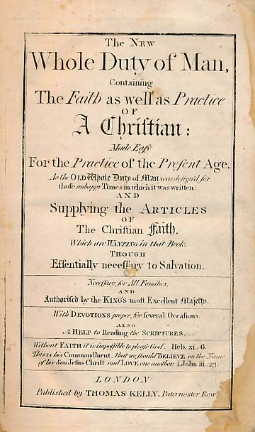 [ALLESTREE, RICHARD] - The New Whole Duty of Man, Containing the Faith As Well As Practice of a Christian: Made Easy for the Practice of the Presemt Age... . 1747