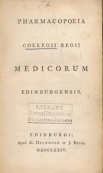 EDITOR - Pharmacopoeia Collegii Regii Medicorum Edinburgensis