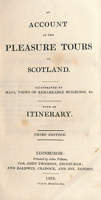 [JOHN THOMSON] - An Account of the Pleasure Tours in Scotland. With an Itinerary
